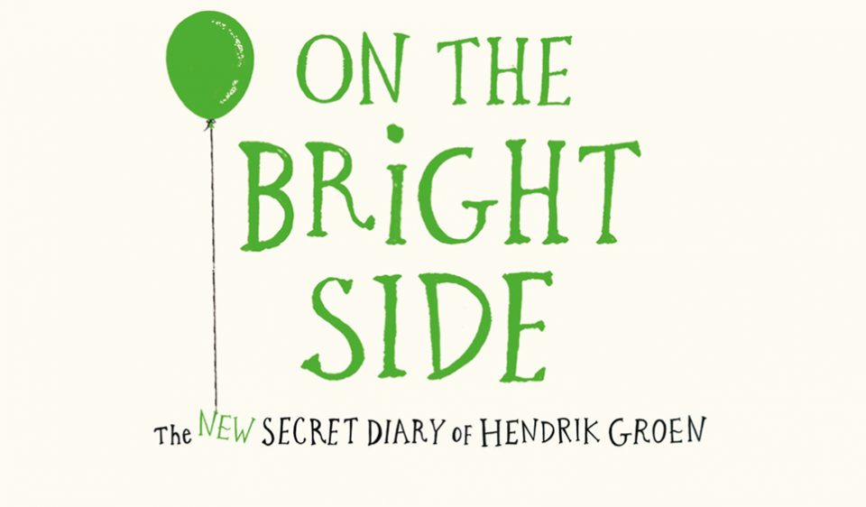 On the Bright Side The New Secret Diary of Hendrik Groen